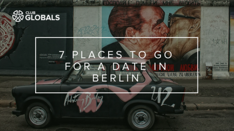 7 Places to go for a Date in Berlin