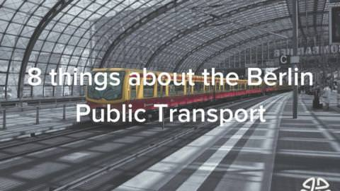 8 things you should know about the Berlin Public Transport System