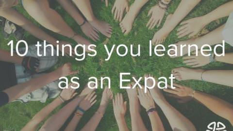 10 things you learned as an expat
