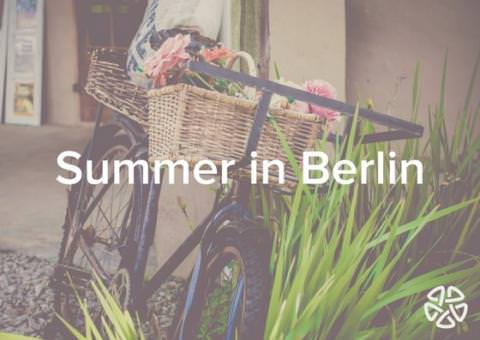 Are you looking forward to Summer 2017 Berlin?