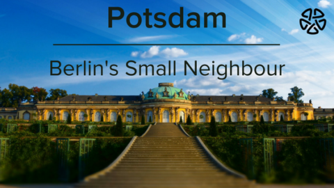 Potsdam – Berlin's Small but Noteworthy Neighbor