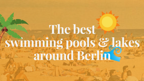 The best swimming pools & lakes around Berlin