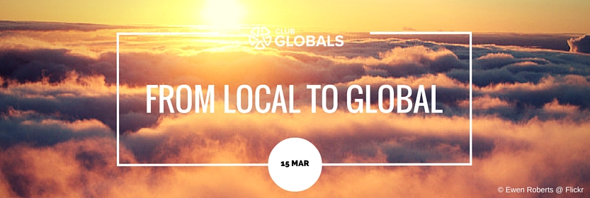 Startups From LOCAL to GLOBAL - Club GLOBALS Banner