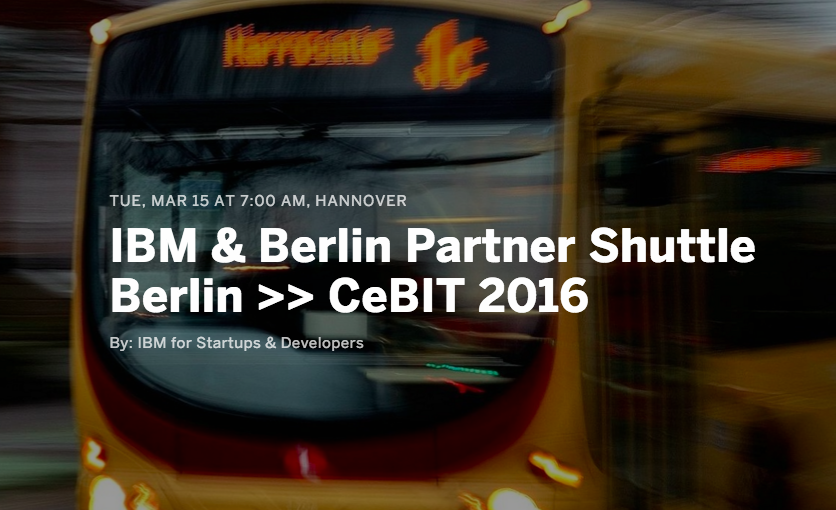 IBM & Berlin Partner Shuttle Berlin to CeBIT 2016