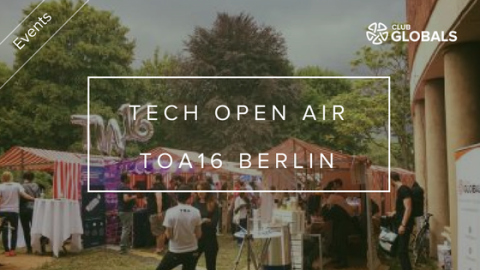 Tech Open Air – TOA16 Berlin