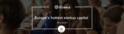 Europe's hottest startup capital – why Berlin?