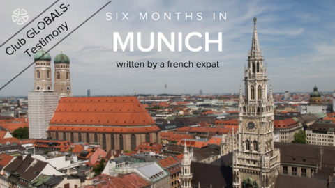 First steps, challenges and discoveries as an expat in Munich