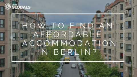 How to Find an Affordable Accommodation in Berlin ?