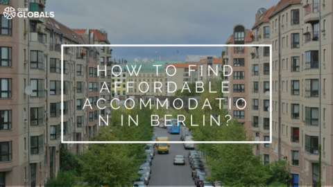 How to Find Affordable Accommodation in Berlin ?