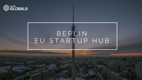 Berlin, EU Startup Hub