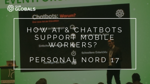 Personal Nord 17 – How AI & Bots Support Mobile Workers?