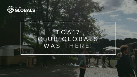 TOA17 – Club GLOBALS was there!