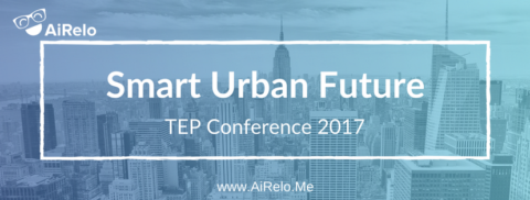 """""""Smart Urban Future"""" AiRelo at TEP Conference 2017, NYC"""