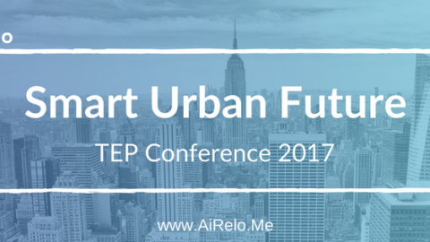 """Smart Urban Future"" AiRelo at TEP Conference 2017, NYC"
