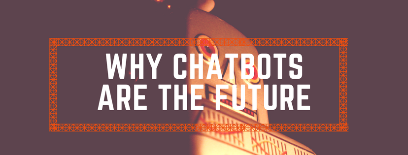 Why chatbots are the future Club GLOBALS
