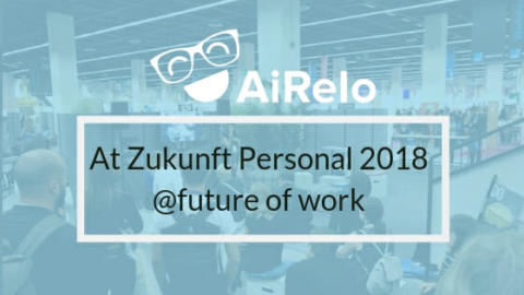 AiRelo at Future of work of Zukunft Personal Europe 2018