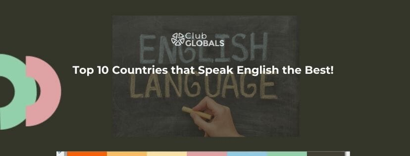 Top 10 countries that Speak English the Best