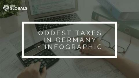 Expats Beware: Oddest Taxes in Germany, Infographic